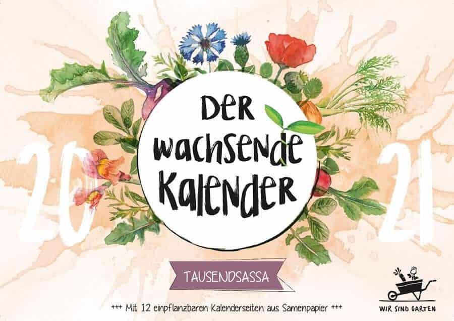 Der wachsende Kalender 2021 von wirsindgarten.de